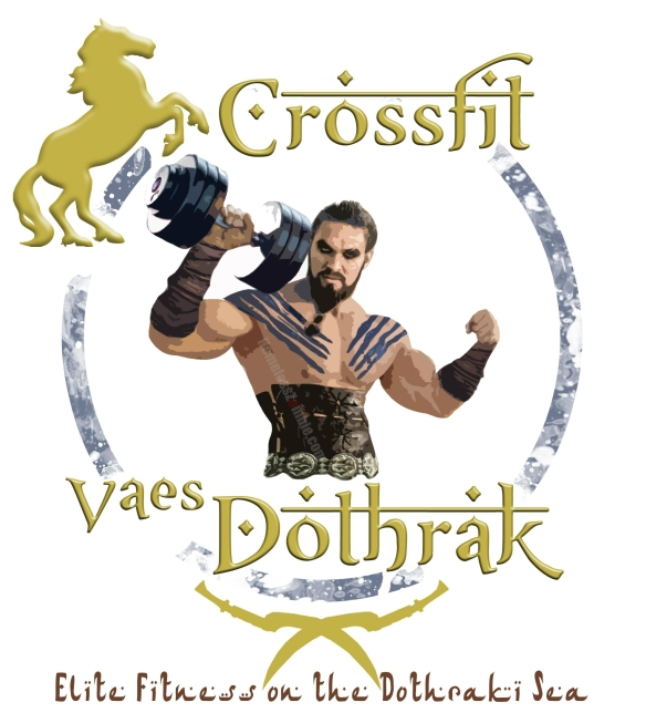 Khal Drogo Crossfit